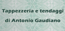 Tappezzeria e tendaggi di Antonio Gaudiano